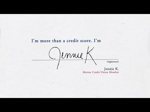 I'm more than a credit score. I'm Jennie K.