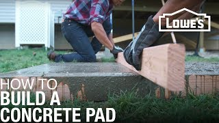 How To Build a Concrete Pad