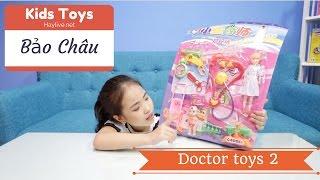 Đồ chơi trẻ em - Đồ chơi bác sĩ - Bảo châu tập khám bệnh