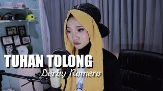 Derby Romero Tuhan Tolong Cover By Ayuenstar