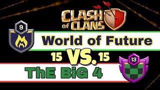 World of Future vs. ThE BiG 4 | Clash of Clans - Clan Wars #1 [German]