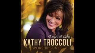 Kathy Troccoli - There