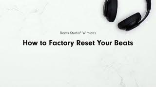 How to Factory Reset Your Beats | Beats Studio3 Wireless