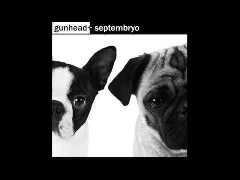 GunHead + Septembryo - I Want You (Savage...