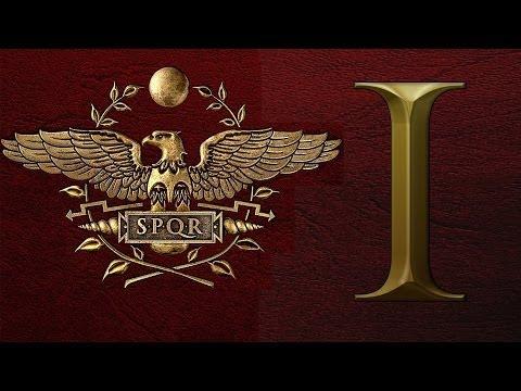 Совместное прохождение Rome 2: Total War - За Рим! #1 [Roma Invicta - Непобедимый Рим]