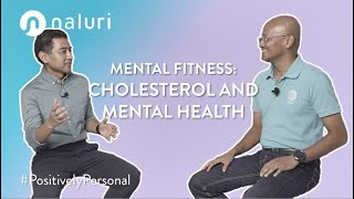 Mental Fitness | Cholesterol and Mental Health