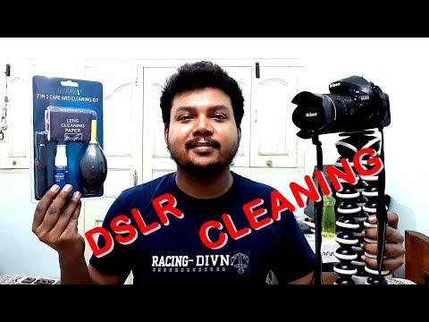 How to clean DSLR Camera (Body and Lens) in home using Lens Cleaning Kit | 30-06-2018