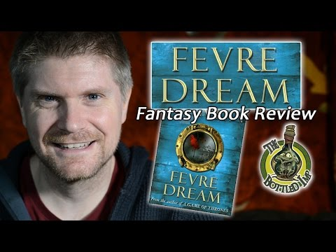 'Fevre Dream' by George R. R. Martin: Fantasy Book Review