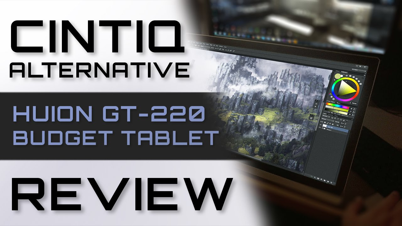 Cintiq Alternative, Huion GT-220 Budget Tablet Review