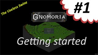 Lets play Gnomoria -1 Getting started (tutorial, beginners guide)