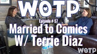 Wife of the Party # 57 - Married to Comics with Terrie Diaz