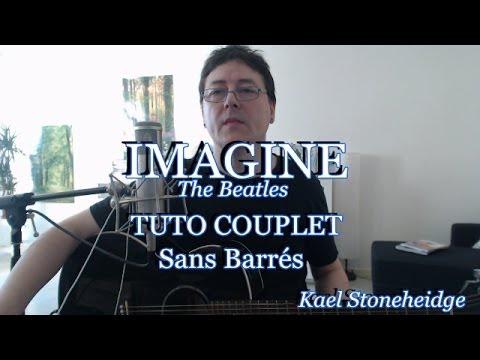 Imagine - Tuto 1/4 - Couplet (sans Barré) - Guitare Débutant - The Beatles  (John Lennon)