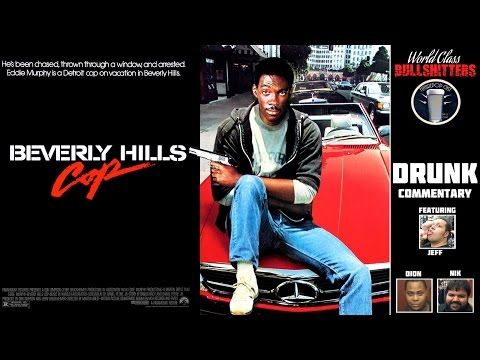 Beverly Hills Cop DRUNK Commentary