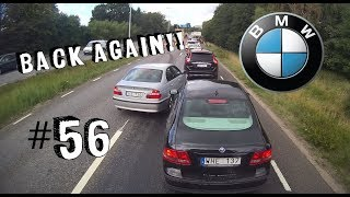 Trucker Dashcam #56 Back again, with BMW! :)