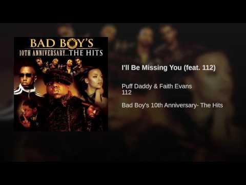 I'll Be Missing You (feat. 112)