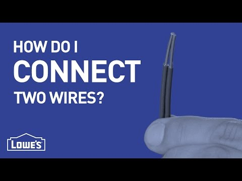 How Do I Connect Two Wires? | DIY Basics