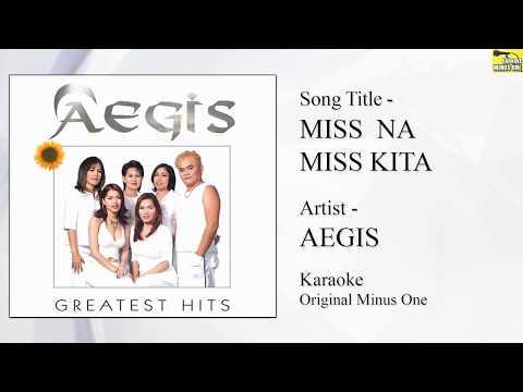 Aegis - Miss Na Miss Kita (Karaoke - Original Minus One)
