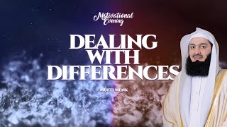 Dealing with Differences - Mufti Menk - 2020