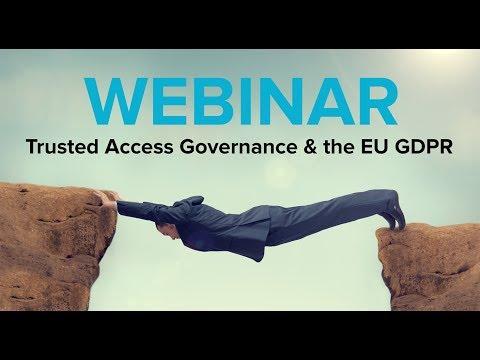 Trusted Access Governance & The EU GDPR