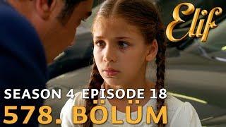 Elif 578. Bölüm | Season 4 Episode 18