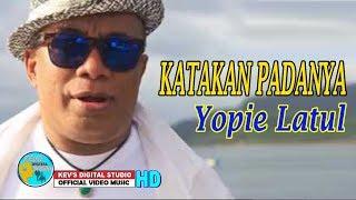 YOPIE LATUL TERBARU - KATAKAN PADANYA - KEVS DIGITAL STUDIO ( OFFICIAL VIDEO MUSIC )