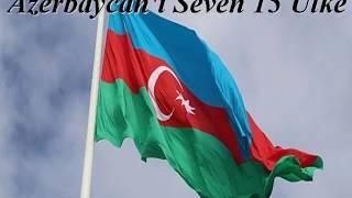 Azerbaycan'ı Seven 15 Ülke