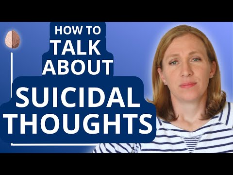 How to talk about Suicidal ThoughtsSimple Strategies for Parents and Friends