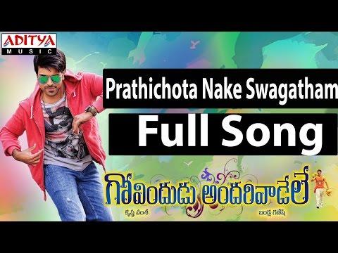 Prathichota Nake Swagatham Full Song II Govindudu Andarivadele Movie II Ram Charan, Kajal Agarwal