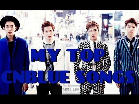 MY TOP CNBLUE SONGS (2015)