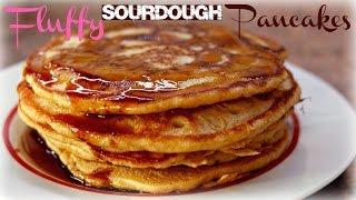 Fluffy Sourdough Pancake Recipe - How To Make Healthier Pancakes for Breakfast
