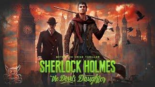 Sherlock Holmes: The Devil's Daughter - Ох уж этот Уа́йтчепел