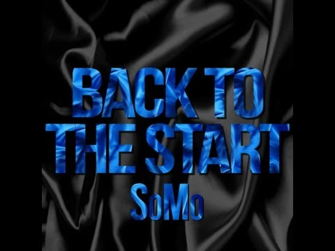 SoMo - Back To The Start (Official Audio)
