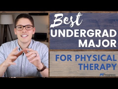 Physical Therapy Major: Best Undergraduate Degree for PT School
