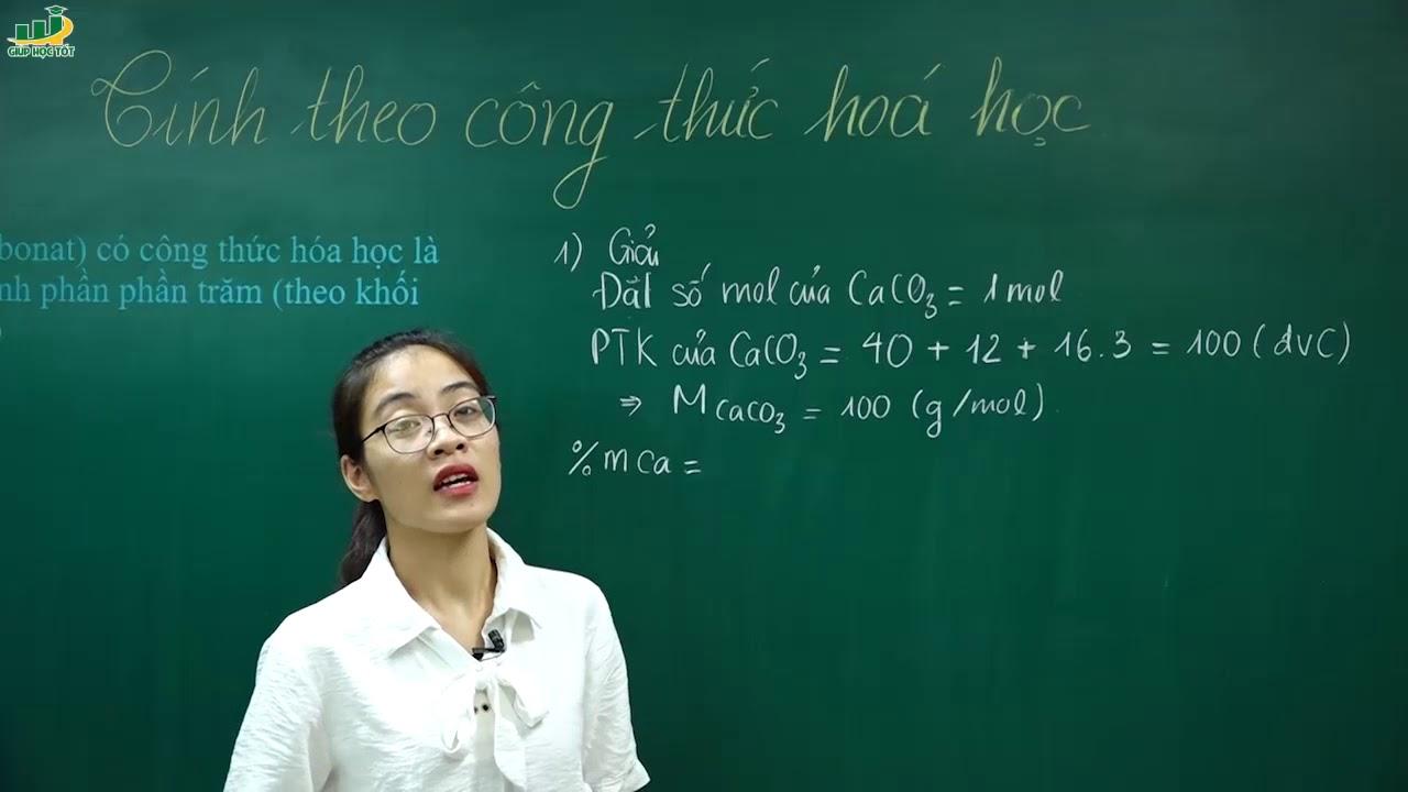 Hóa Học Lớp 8 – Bài giảng Tính theo công thức hoá học lớp 8 | Cô Nguyễn Thị Kiều Anh