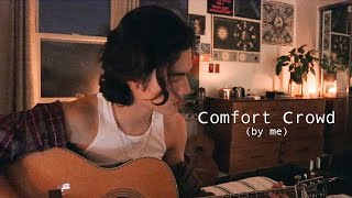 Comfort Crowd - Conan Gray (Acoustic)