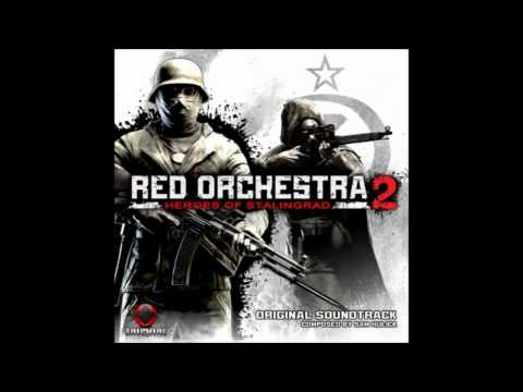 Red Orchestra 2 - Heroes Of Stalingrad Soundtrack - 01 - Storm Clouds over Stalingrad