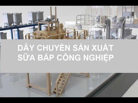 Dây chuyền công nghệ sản xuất Sữa Bắp Thanh trùng/ Tiệt trùng quy mô công nghiệp