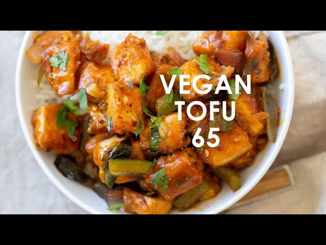 TOFU 65 – VEGAN PANEER 65 | Vegan Richa recipes