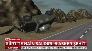 Siirt'te hain saldırı, 8 asker şehit!