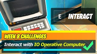 Interact with an IO Operative's Computer (ALL LOCATIONS) - Fortnite