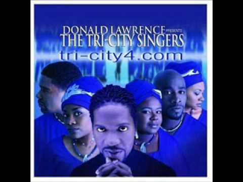 """""""Let The Lord Minister To You""""-Donald Lawrence & Tri-City Singers"""