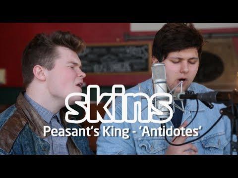 Peasant's King - 'Antidotes' - Skins Session