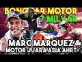Bongkar Motor 7 Milyar Marc Marquez & Motor Juara Asia AHRT!