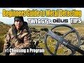 Beginners Guide to Metal Detecting - Twiggys DEUS Tips #1 Choosing a Program (10)