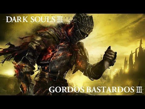Reseña Dark Souls III | 3 Gordos Bastardos