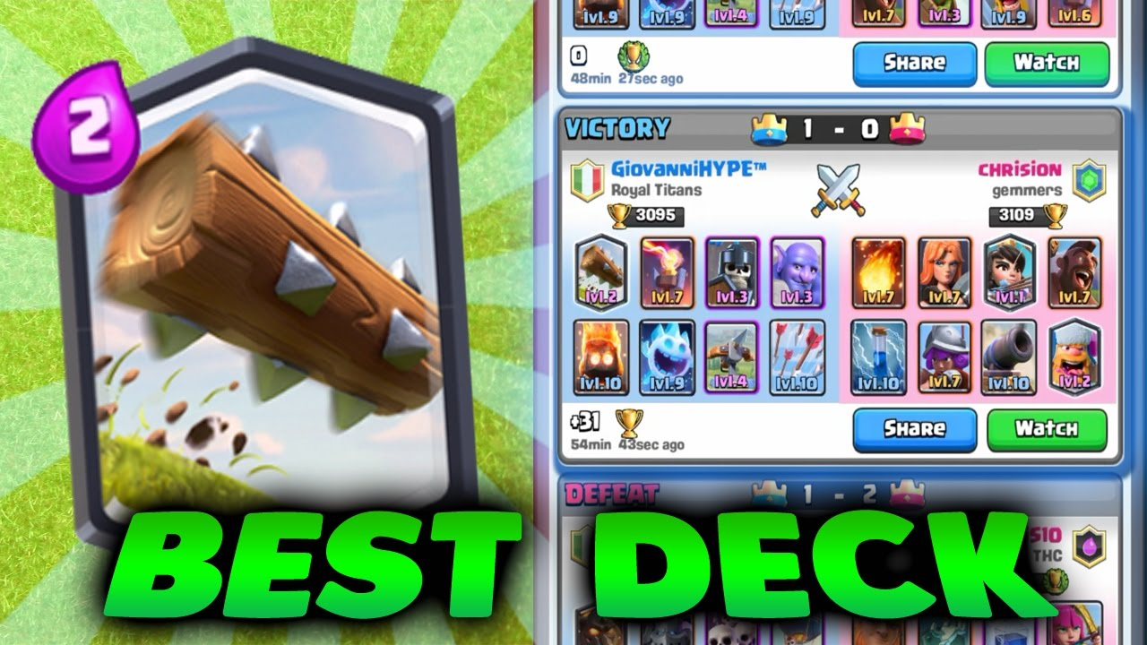 Best Deck With The Log Arena 6 7 8 9 Clash Royale Youtube