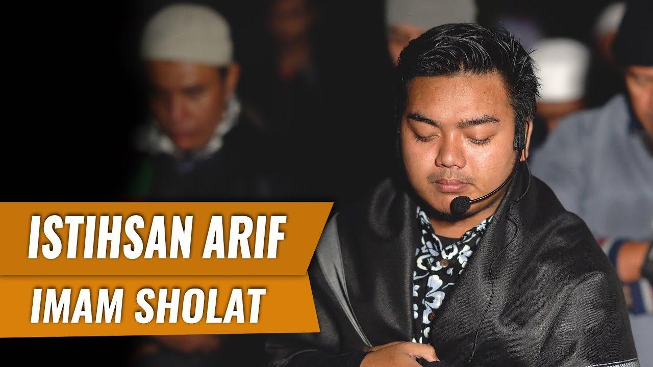 Imam Sholat Merdu Surat Al Fatiha Al Waqiah 1 38 Istihsan Arif Al Fudhaily