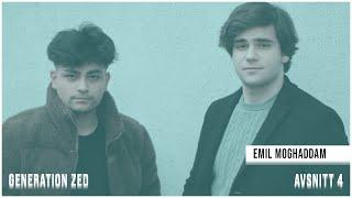 Emil Moghaddam - Generation Zed Podcast #004