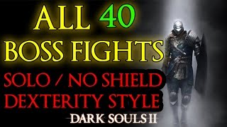 Dark Souls II - All 40 Boss Fights (Xbox 360)