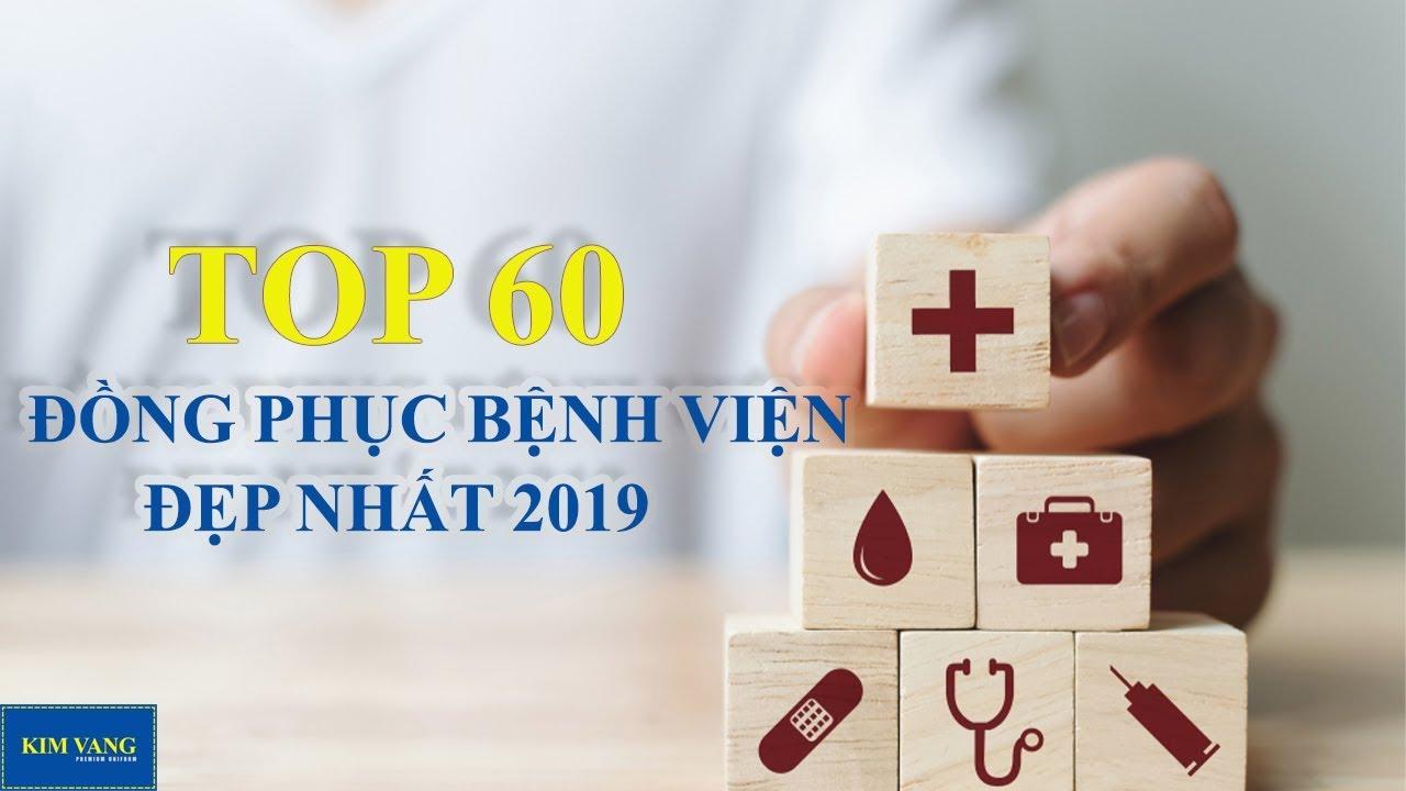 TOP 60 Mẫu Đồng Phục Bệnh Viện Đẹp Nhất 2019